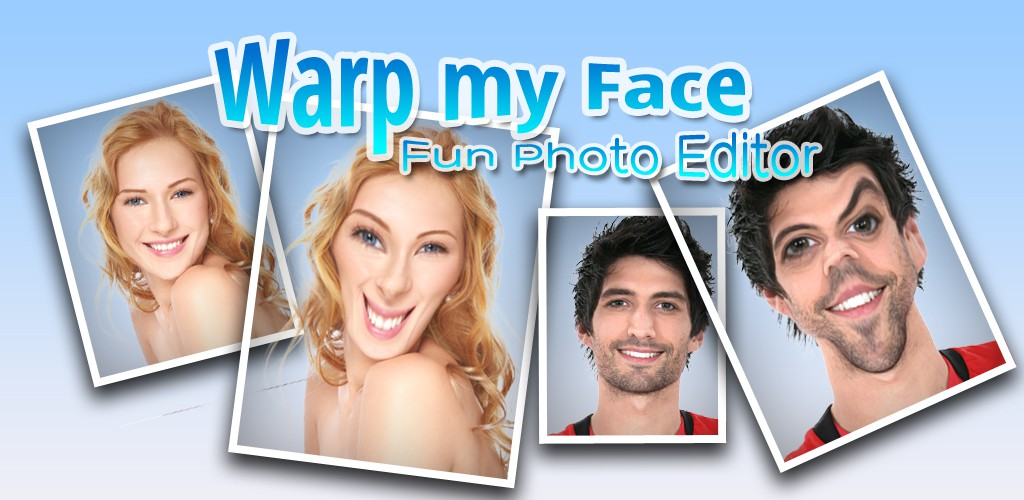 تطبيق Warp My Face للاندرويد