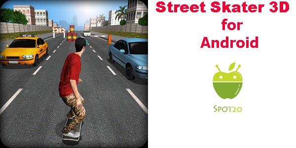 لعبة سترييت سكيتر Street Skater للاندرويد