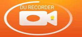 DU Recorder للاندرويد احدث برنامج تسجيل شاشة