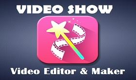تطبيق عارض الفيديو VideoShow للأندرويد